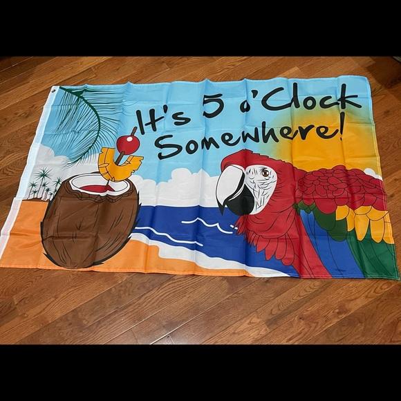New It's Five o' clock somewhere flag